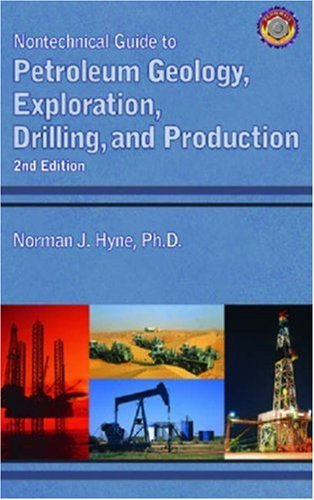PETROLEUM GEOLOGY, EXPLORATION, DRILLING, AND PRODUCTION 2ND EDITION