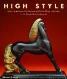 HIGH STYLE MASTERWORKS FROM THE BERNARD & SYLVIA OSTRY COLLECTION (ROYAL ONTARIO MUSEUM) /ANGLAIS