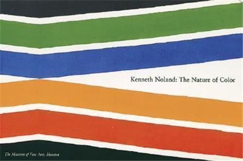 KENNETH NOLAND: THE NATURE OF COLOR /ANGLAIS