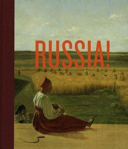 RUSSIA! 900 YEARS OF MASTERPIECES AND MASTER COLLECTIONS /ANGLAIS