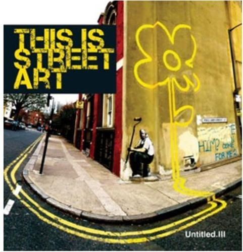 UNTITLED 3 - THIS IS STREET ART /ANGLAIS