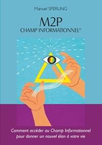 M2P CHAMP INFORMATIONNEL