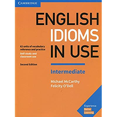 ENGLISH IDIOMS IN USE INTERMEDIATE PRACTISE TOWARD MASTERING ENGLISH PREPOSITIONS