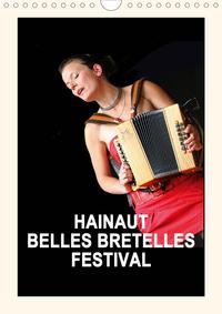 HAINAUT BELLES BRETELLES FESTIVAL (CALENDRIER MURAL 2020 DIN A4 VERTICAL) - LA FETE DE L'ACCORDEON E