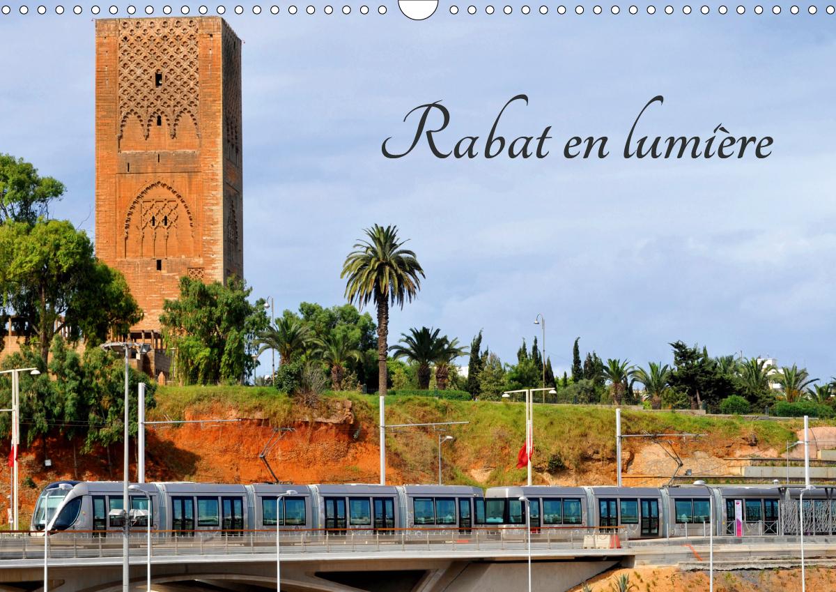 RABAT EN LUMIERE (CALENDRIER MURAL 2020 DIN A3 HORIZONTAL) - LA VILLE DE RABAT AU MAROC (CALENDRIER