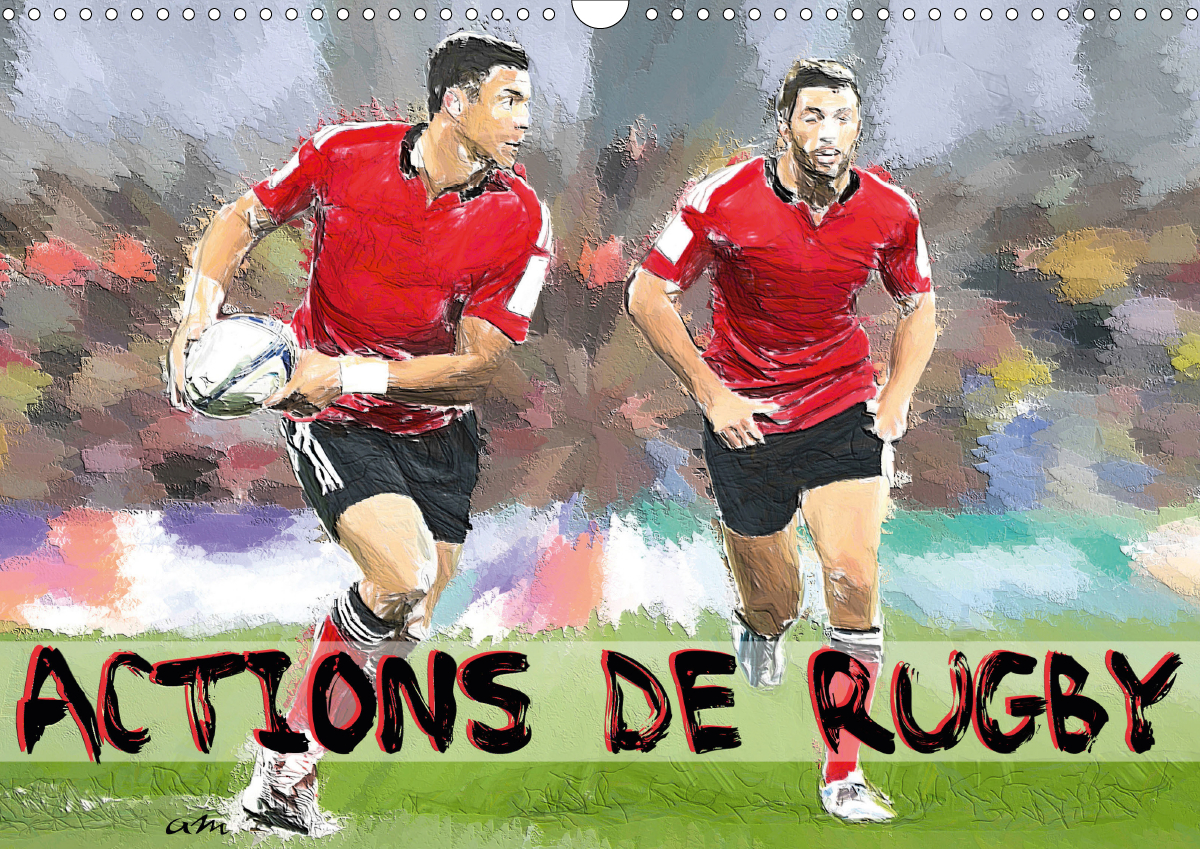 ACTIONS DE RUGBY (CALENDRIER MURAL 2020 DIN A3 HORIZONTAL) - SERIE DE 12 CREATIONS ORIGINALES MONTRA