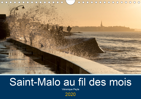 SAINT-MALO AU FIL DES MOIS (CALENDRIER MURAL 2020 DIN A4 HORIZONTAL) - PROMENADES AU BORD DE LA MER