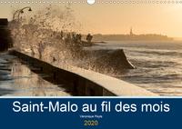 SAINT-MALO AU FIL DES MOIS (CALENDRIER MURAL 2020 DIN A3 HORIZONTAL) - PROMENADES AU BORD DE LA MER