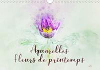 AQUARELLES FLEURS DE PRINTEMPS (CALENDRIER MURAL 2020 DIN A4 HORIZONTAL) - SERIE DE 12 TABLEAUX, CRE