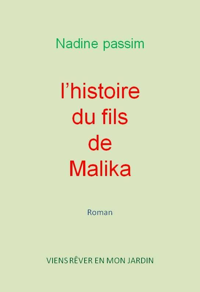 01 02  L'HITOIRE DU FILS DE MALIKA