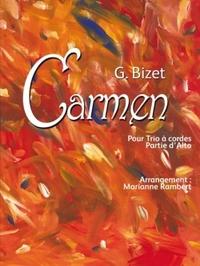 G. BIZET CARMEN POUR TRIO A CORDES PARTIE D'ALTO