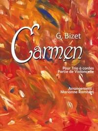 G. BIZET CARMEN POUR TRIO A CORDES PARTIE DE VIOLONCELLE