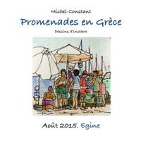 PROMENADES EN GRECE. AOUT 2015. EGINE