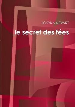 LE SECRET DES FEES