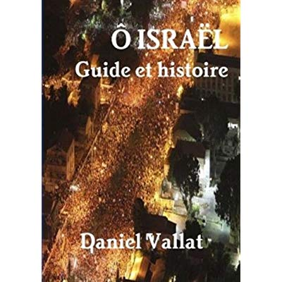 O ISRAEL - GUIDE ET HISTOIRE