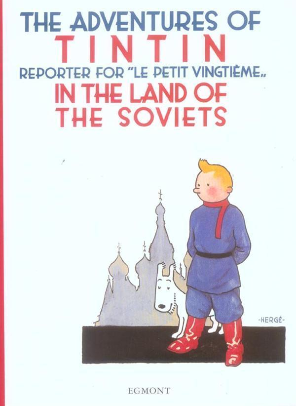 TINTIN AU PAYS DES SOVIETS (EGMONT ANGLAIS) - THE ADVENTURES OF TINTIN IN THE LANDS OF THE SOVIETS