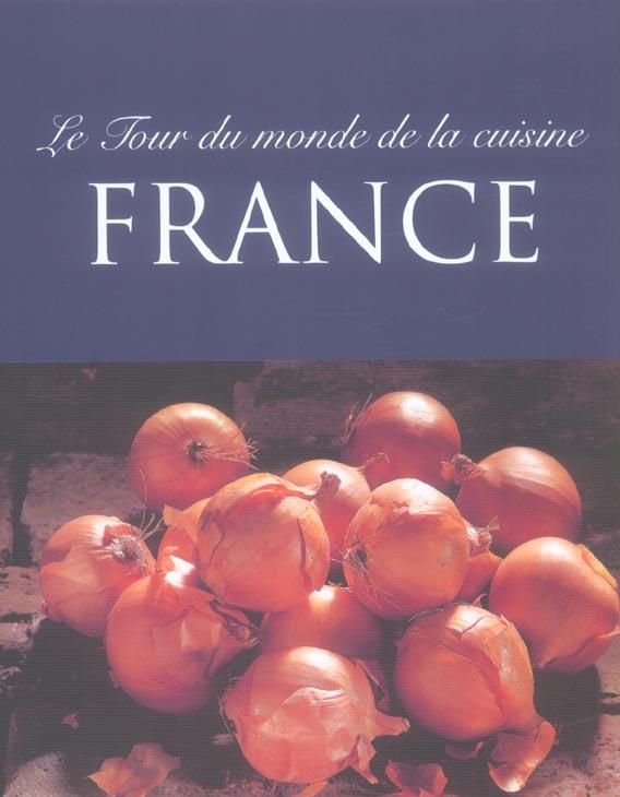 FRANCE - LE TOUR DU MONDE DE LA CUISINE