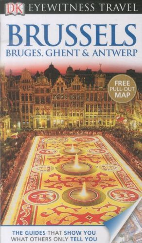 BRUSSELS. BRUGES, GHENT AND ANTWERP