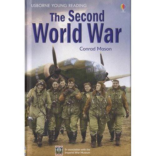 THE SECOND WORLD WAR - YOUNG READING 3
