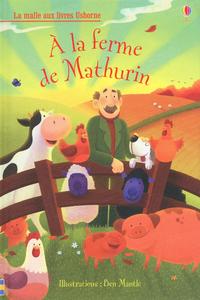 A LA FERME DE MATHURIN - LA MALLE AUX LIVRES