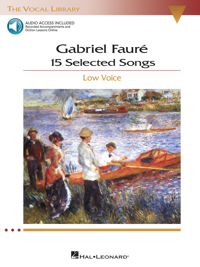 GABRIEL FAURE: 15 SELECTED SONGS CHANT +CD