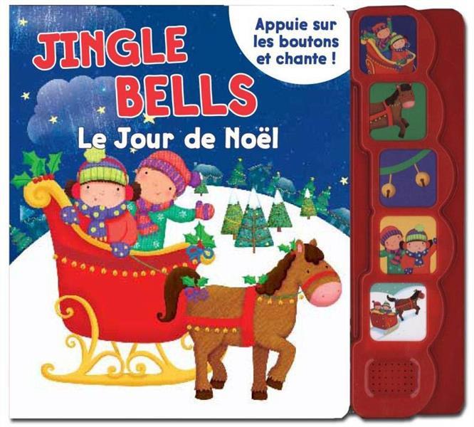JINGLE BELLES - LE JOUR DE NOEL