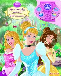 PRINCESSES - MON BRACELET MUSICAL DE PRINCESSE