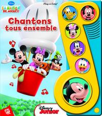LA MAISON DE MICKEY - CHANTONS TOUS ENSEMBLE