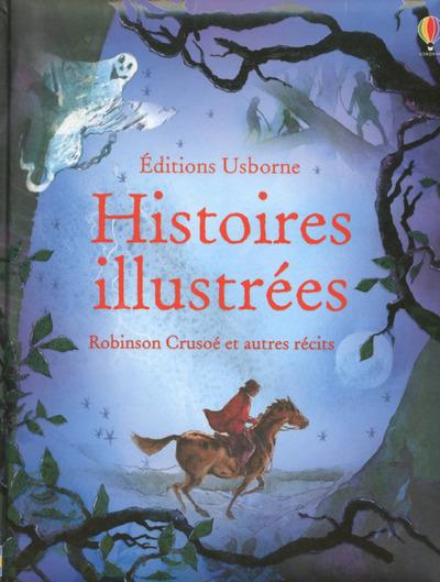 HISTOIRES ILLUSTREES - ROBINSON CRUSOE ET AUTRES RECITS