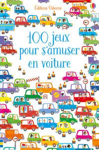 100 JEUX POUR S'AMUSER EN VOITURE