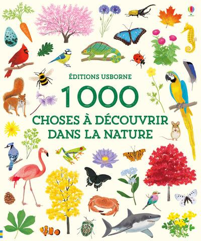 1 000 CHOSES A DECOUVRIR DANS LA NATURE