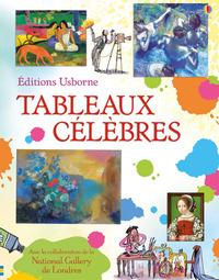 TABLEAUX CELEBRES - LIVRE ILLUSTRE
