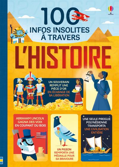100 INFOS INSOLITES A TRAVERS L'HISTOIRE