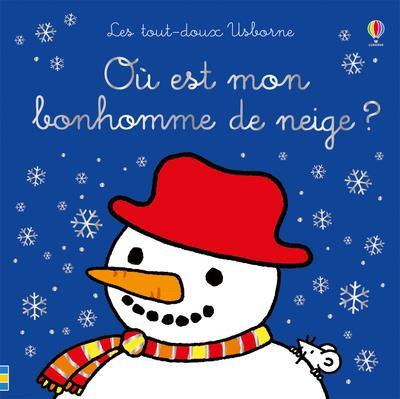 Ou est mon bonhomme de neige ? - les tout-doux usborne