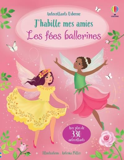 J'HABILLE MES AMIES - LES FEES BALLERINES