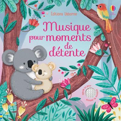 MUSIQUE POUR MOMENTS DE DETENTE - LIVRES MUSICAUX