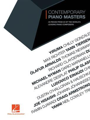 CONTEMPORARY PIANO MASTERS - 40 PIECES FROM 20 OF THE WORLD'S LEADING PIANO COMPOSERS