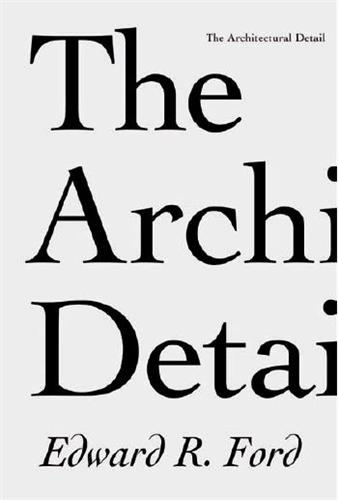 THE ARCHITECTURAL DETAIL /ANGLAIS