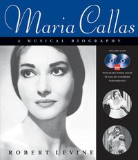 MARIA CALLAS - A MUSICAL BIOGRAPHY  +CD