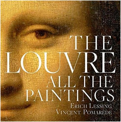 THE LOUVRE ALL THE PAINTINGS /ANGLAIS
