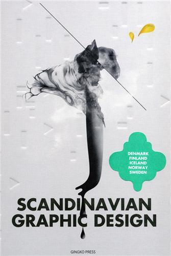 SCANDINAVIAN GRAPHIC DESIGN /ANGLAIS