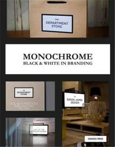 MONOCHROME BLACK & WHITE IN BRANDING /ANGLAIS