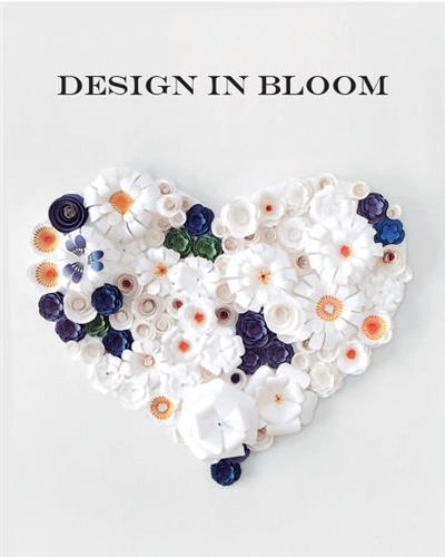 DESIGN IN BLOOM /ANGLAIS