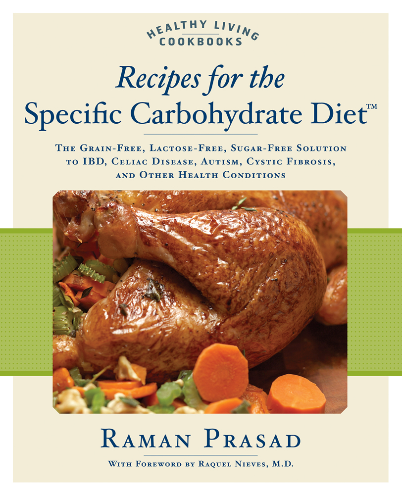 RECIPES FOR THE SPECIFIC CARBOHYDRATE DIET /ANGLAIS