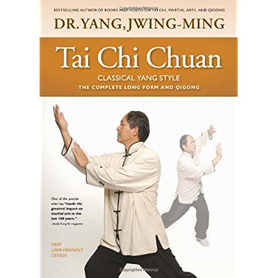 Tai chi chuan classical yang style : the complete form qigong