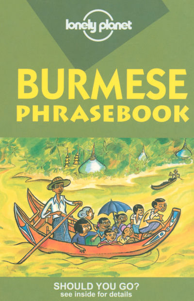 BURMESE PHRASEBOOK  3E ED *** ENGLISH ***