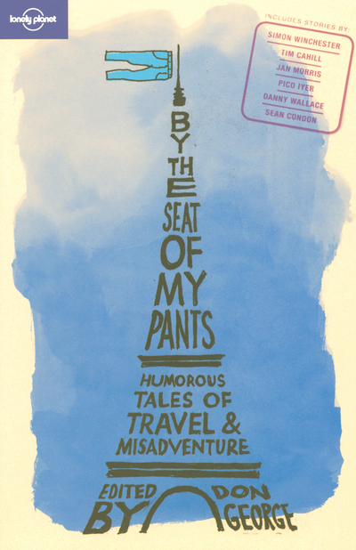 BY THE SEAT OF MY PANTS 1ED -ANGLAIS-
