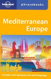 MEDITERRANEAN EUROPE PHRASEBOOKS 2ED -ANGLAIS-