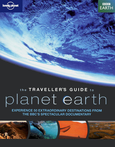 THE TRAVELLER'S GUIDE TO PLANET EARTH 1ED -ANGLAIS-