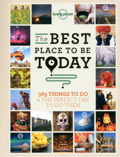 THE BEST PLACE TO BE TODAY 1ED -ANGLAIS-